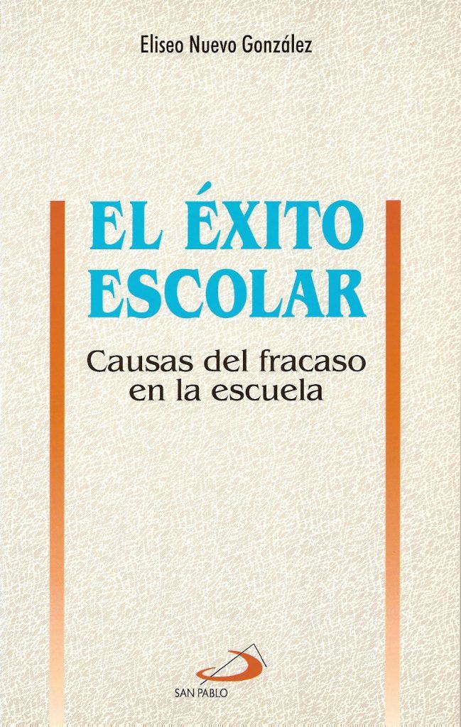 El éxito escolar Edit S. Pablo Madrid 1997